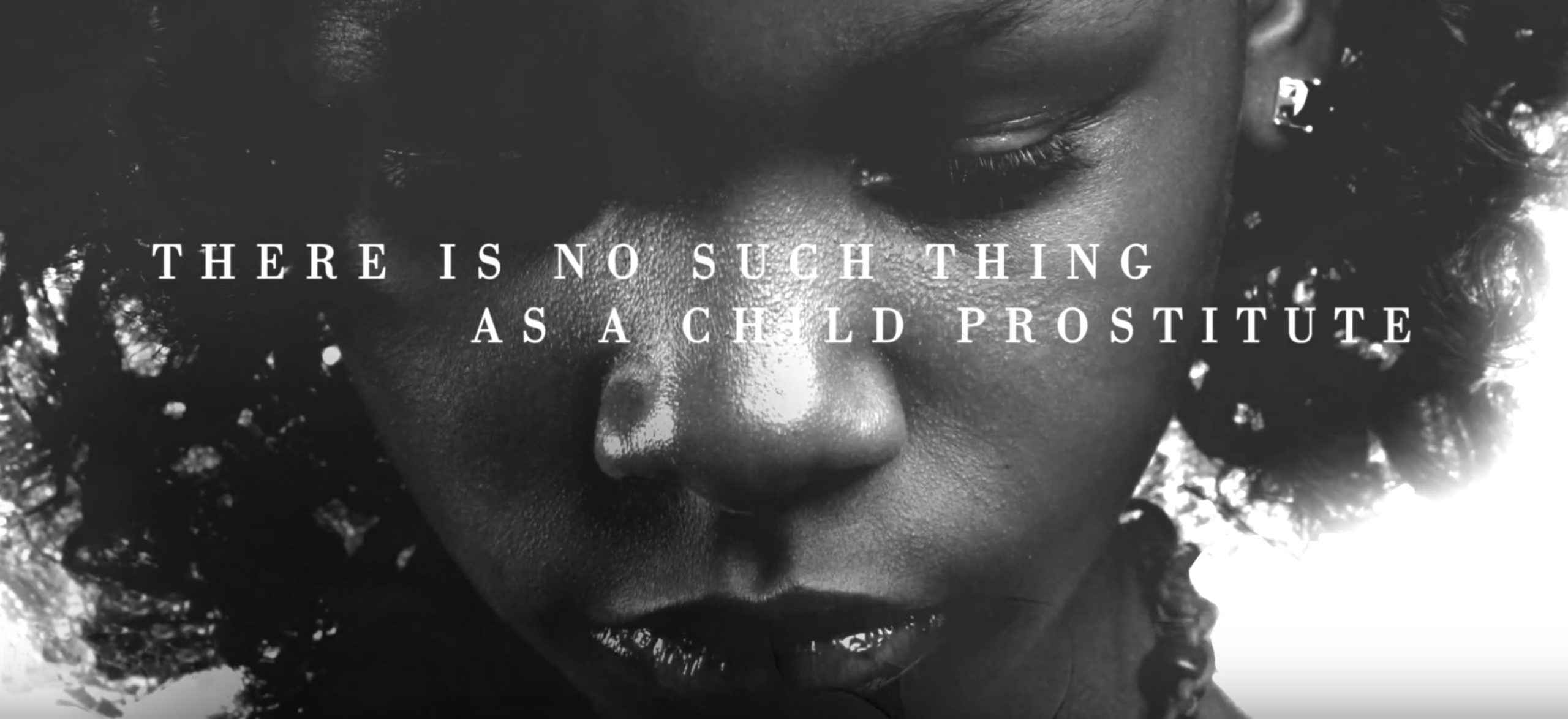 There is no such thing as a child prostitute...